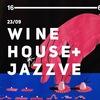 WINE&HOUSE + JAZZVE / 23 СЕНТЯБРЯ / ЛИНИЯ