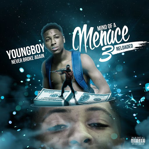 YoungBoy Never Broke Again альбом Mind Of A Menace 3 Reloaded