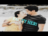 Zac And Lyla + Evie - Pacify Her