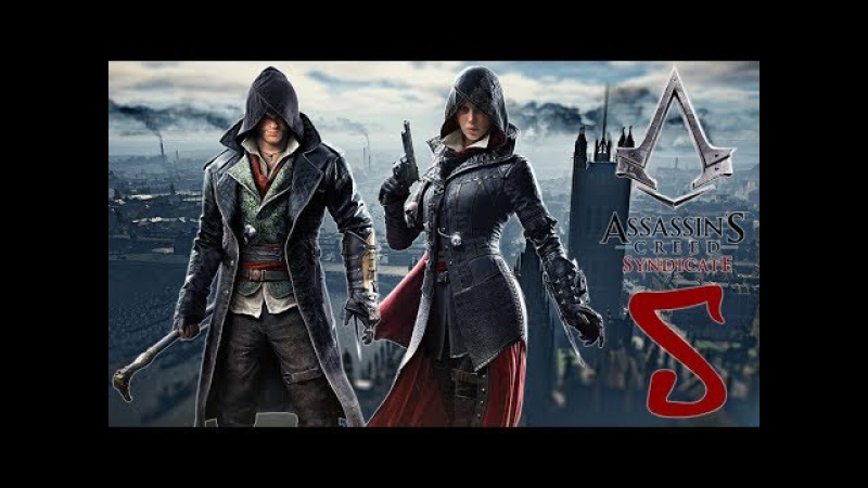 Assassin's Creed Syndicate Прохождение - Освобождение Темзы от Висельников