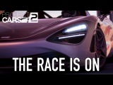 Project CARS 2 - PCPS4XB1 - The Race is On (Launch Trailer)