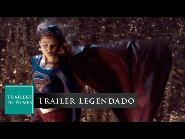 Supergirl Temporada 3 - A jornada da Heroína - Trailer Legendado