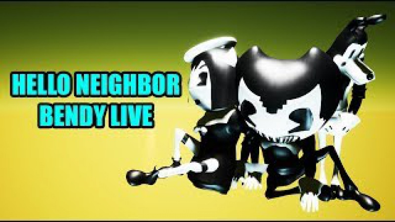 Hello Neighbor BENDY AND THE INK MACHINE Mod [🔴LIVE]
