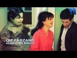Humoyun Mirzo - Qiz farzand Хумоюн Мирзо - Киз фарзанд