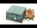 Przecierane pudełko - farba antyczna - tutoral DIY
