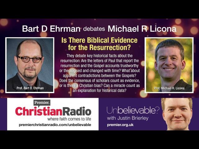 Bart Ehrman vs Mike Licona Debate the Resurrection