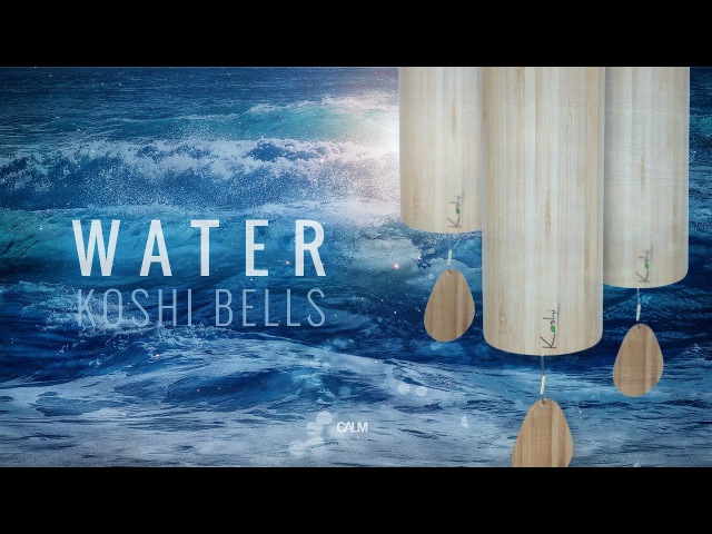 WATER Koshi Wind Chimes Meditation - See the Ocean of oneness...   Calm