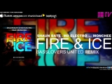 Shaun Bate MD Electro feat Monchee - Fire Ice (Basslovers United Remix)