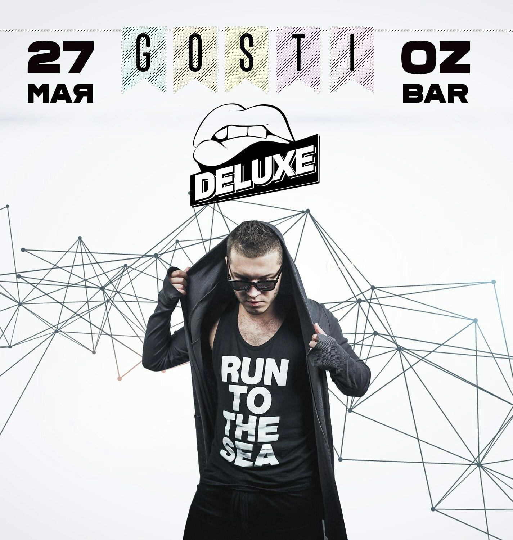 GOSTI: DJ Deluxe