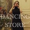 DANCING STORE