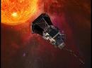 Parker Solar Probe mission trailer