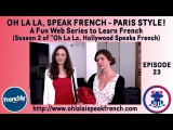 Web series Ep #23 Talk about the weather in French - Season 2 Oh La La Speak French, Paris Style