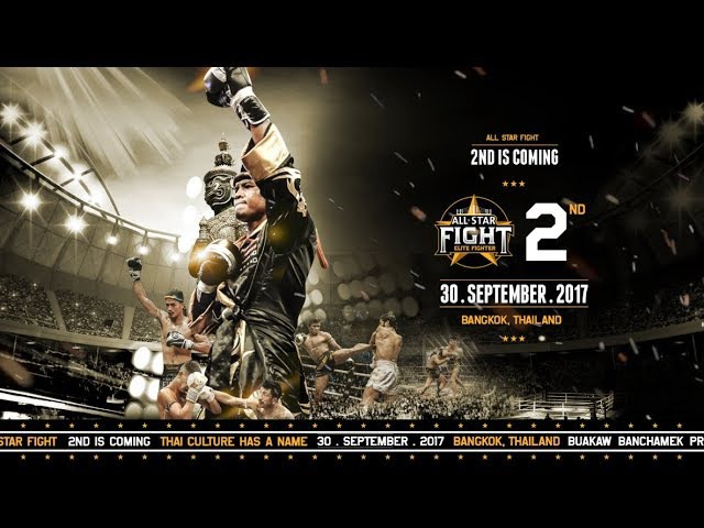 ALL STAR FIGHT 2 | IS COMING THAI CULTURE HAS A NAME
