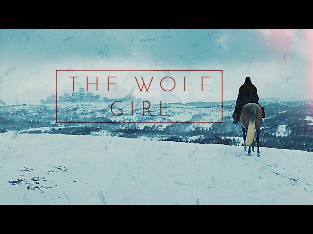 (GoT) Arya Stark | The Wolf Girl