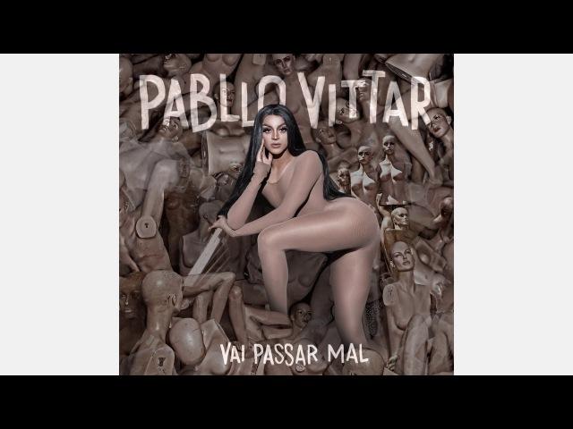 Pabllo Vittar - Corpo Sensual (feat. Mateus Carrilho)