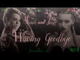 ● Sarah and Jessie   Waving Googbye [NEON DEMON]