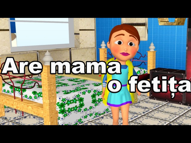 Are Mama O Fetita Frumusica Foc - CanteceleCopii.ro