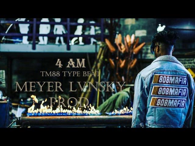 TM88 Type Beat - 4 AM (Prod. By Meyer Lvnsky)