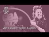 Wayne Krantz y Gabriela Anders - CBA JAZZ - FESTIVAL 2015