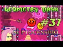 Geometry Dash GD 31 - harder - Blast Processing and oficial levels