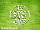 All EXclusive Dance Band Sam Sparro