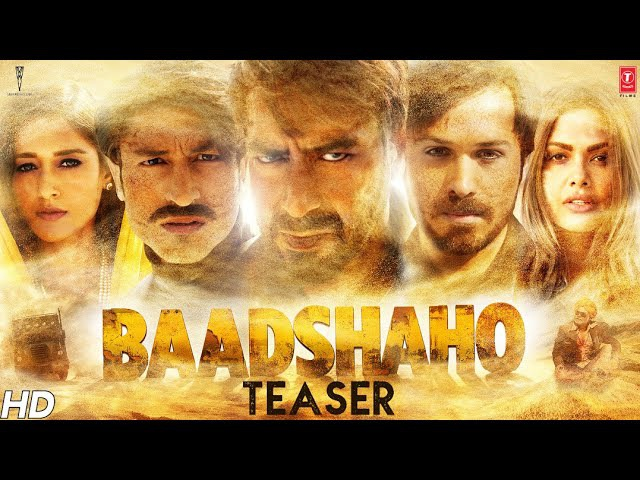 Первый тизер фильма Baadshaho- Аджай Девгн, Эмран Хашми, Эша Гупта, Илеана, Видьют Джамвал