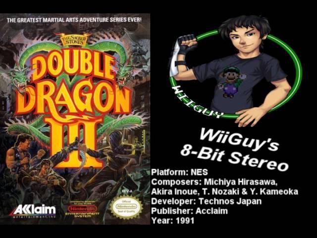 Double Dragon 3 The Sacred Stones (NES) Soundtrack - 8BitStereo