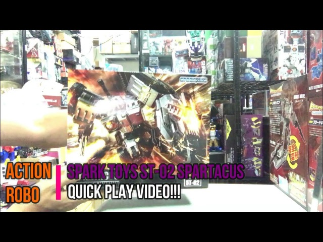【AR 】Spark Toys ST-02 Spartacus quick play video
