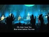 Jesus Culture - Oh How I Love You  - Jesus Culture LA 2013