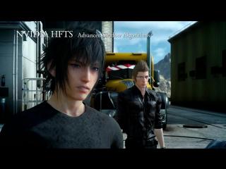 Анонс трейлер «Final Fantasy 15» для PC. 2018.