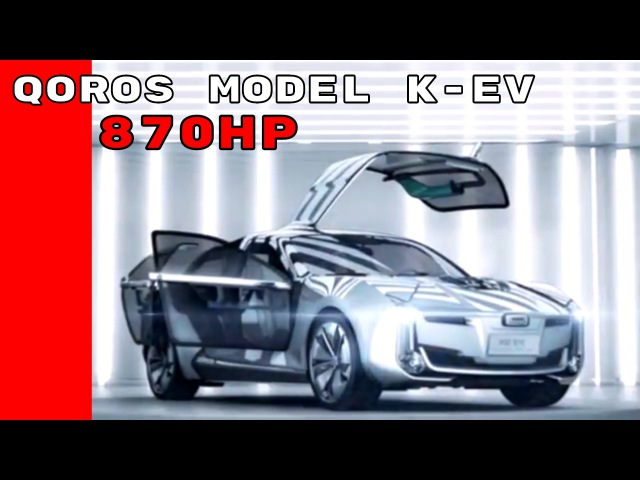 870HP Electric Qoros Model K-EV