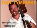 DAN TYMINSKI - Hey Brother (Version Pop Soft) Sans Avicii