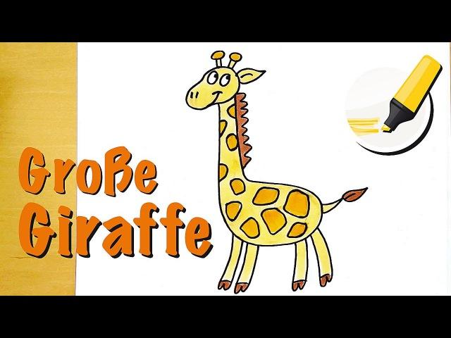 Giraffe zeichnen lernen: Das größte Säugetier der Welt - How to draw a Giraffe (Cartoon)