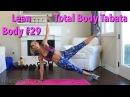 Total Body Tabata: Lean Body Series Workout No.29 fatburning homeworkout bikinibody hiit