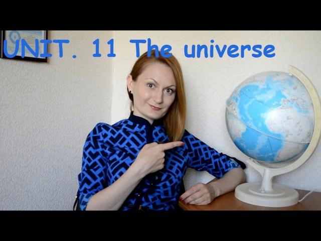 UNIT. 11 The universe. Словарный запас для IELTS на 6 -7 баллов