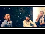 BACKSTAGE - Rafo KHachatryan/Vram/Artak/Aro - Heru Heru
