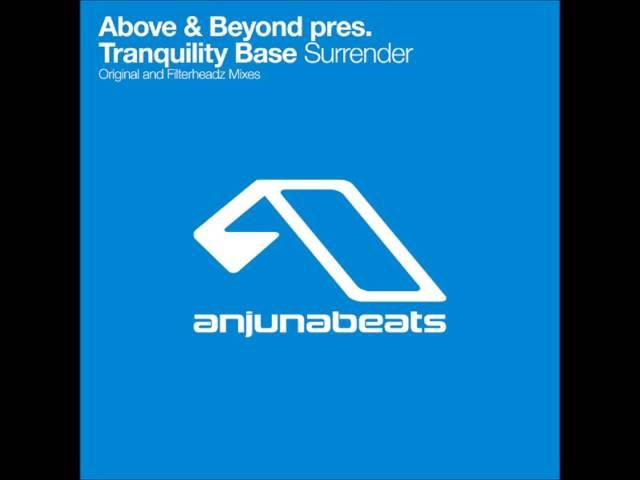 Above Beyond Pres. Tranquility Base - Surrender (Original Mix)