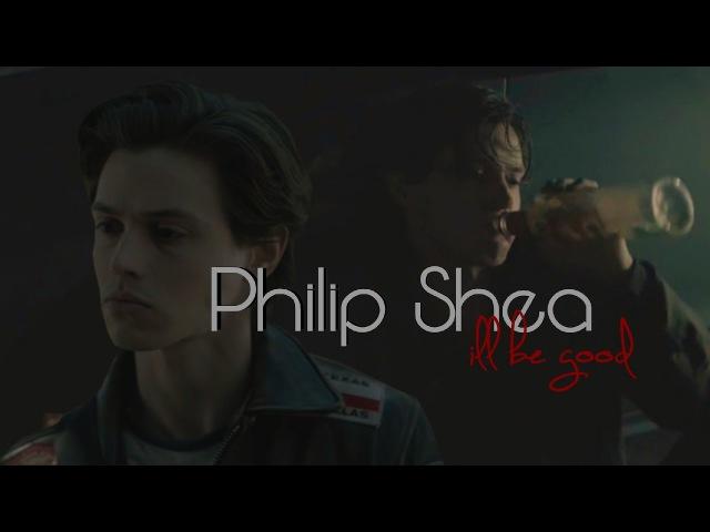 Philip Shea    i'll be good