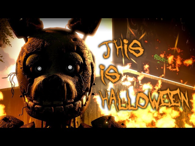 [SFM FNAF] THIS IS HALLOWEEN - The Nightmare Before Christmas FNaF song animation