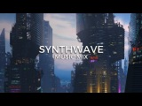 Synthwave Music Mix | Future Fox