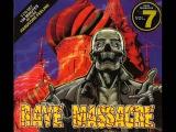 RAVE MASSACRE VOL. 7 (VII) 15122 MIN FULL ALBUM (HAPPY HARDCORE GABBER RAVE TECHNO TERROR HD HQ)