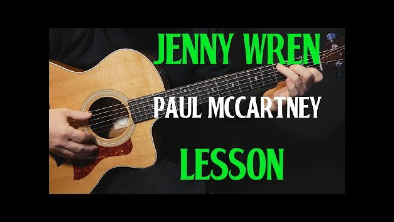 LESSON | how to play Jenny Wren on guitar by Paul McCartney | acoustic guitar lesson tutorial