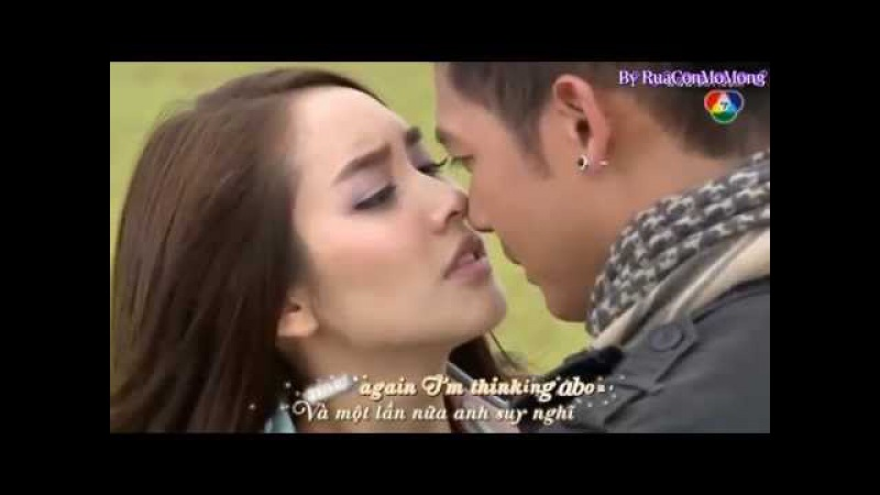 Lah Ruk Sut Kob Fah Kiss Scene - Weir Sukollawat Min Pechaya - If I Let You Go [KaraVietsub]