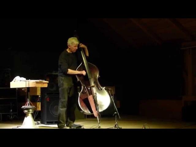 Mark Dresser Solo - Live at Ulrichsberger Kaleidophon, Austria, 2014-05-03
