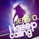 Jens O. - I Keep Calling (Radio Edit) (mp3-you.ru)
