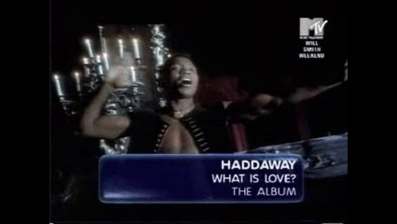 Haddaway - what is love mtv