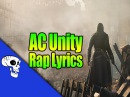 Assassin's Creed Unity Rap LYRICS by JT Music L'Oeil de L'Aigle