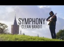 Clean Bandit - Symphony feat. Zara Larsson - Fingerstyle Guitar Cover