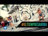 Zion &amp Lennox - #ElTiempoEsAhora (Dance Experience)