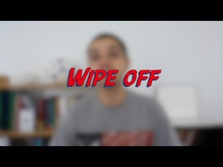 Wipe off - W43D1 - Daily Phrasal Verbs - Learn English online free video lessons